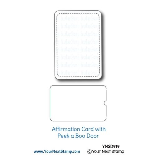 Your Next Die AFFIRMATION CARD WITH PEEK A BOO DOOR ynsd919 Preview Image