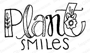Impression Obsession Cling Stamp PLANT SMILES D12179 Preview Image