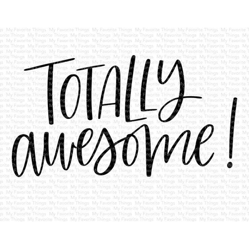 My Favorite Things TOTALLY AWESOME Clear Stamps cs476 Preview Image