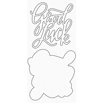 My Favorite Things GOOD LUCK GREETING Dies Die-Namics mft1722