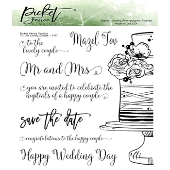 Picket Fence Studios TO THE LOVELY COUPLE Clear Stamps f137