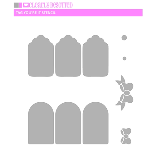 Clearly Besotted TAG YOU'RE IT Stencil  Preview Image