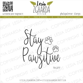 Lesia Zgharda STAY PAWSITIVE Clear Stamp ta277