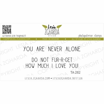 Lesia Zgharda YOU ARE NEVER ALONE Clear Stamps ta282