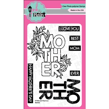 Pink and Main MOTHER Clear Stamps PM0404