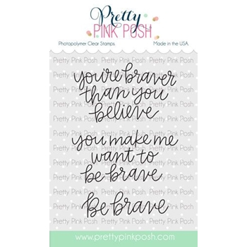 Pretty Pink Posh SIMPLE SAYINGS BRAVE Clear Stamps