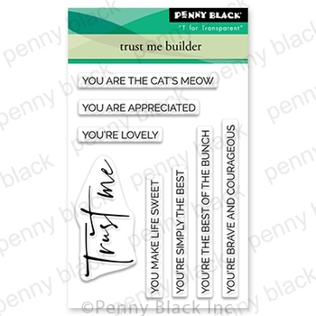 Penny Black Clear Stamps TRUST ME BUILDER 30-710