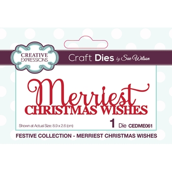 Creative Expressions MERRIEST CHRISTMAS WISHES Sue Wilson Festive Mini Expressions Die cedme061