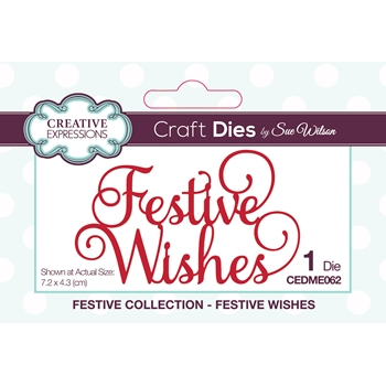 Creative Expressions FESTIVE WISHES Sue Wilson Festive Mini Expressions Die cedme062