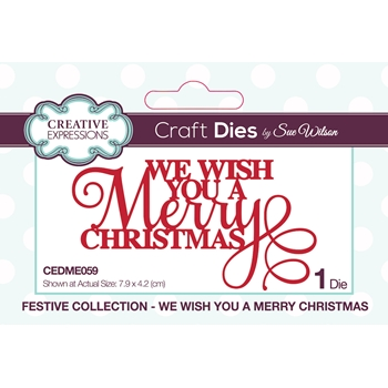 Creative Expressions WE WISH YOU A MERRY CHRISTMAS Sue Wilson Festive Mini Expressions Die cedme059