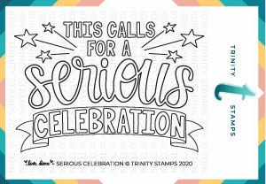 Trinity Stamps SERIOUS CELEBRATION Clear Stamp Set tps047