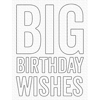 My Favorite Things BIG BIRTHDAY WISHES Die Die-Namics mft1779