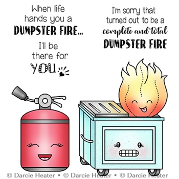 Darcie's DUMPSTER FIRE Clear Stamp Set pol465
