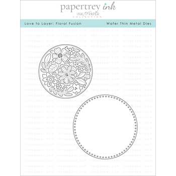 Ink to Paper LOVE TO LAYER FLORAL FUSION Dies ITP157