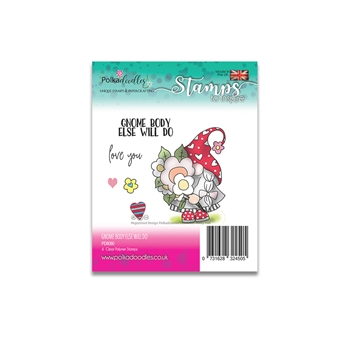 Polkadoodles GNOME BODY ELSE WILL DO Clear Stamps pd8080