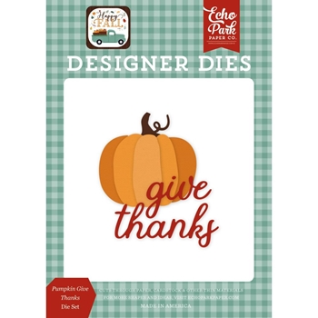 Echo Park PUMPKIN GIVE THANKS Die Set hap219040