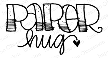 Impression Obsession Cling Stamp PAPER HUG C12253 Preview Image