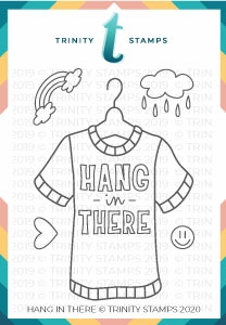 Trinity Stamps HANG IN THERE Clear Stamp Set tps066