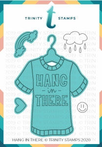 Trinity Stamps HANG IN THERE Die Set tmdc66