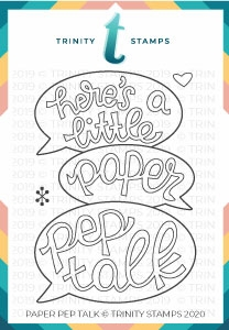 Trinity Stamps PAPER PEP TALK Clear Stamp Set tps067