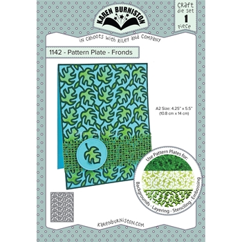 Karen Burniston PATTERN PLATE FRONDS Die Set 1142