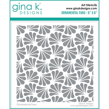 Gina K Designs ORNAMENTAL FANS Stencil 6675