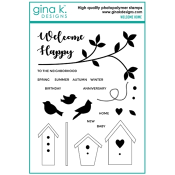 Gina K Designs WELCOME HOME Clear Stamps 6712