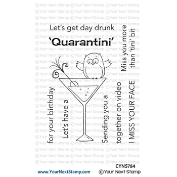Your Next Stamp QUARANTINI Clear cyns784