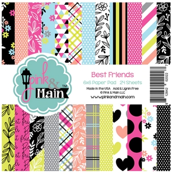 Pink and Main BEST FRIENDS 6x6 Paper Pad PMP038