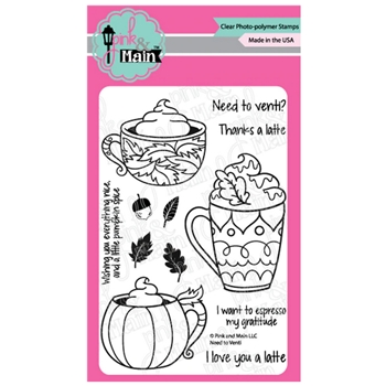 Pink and Main NEED TO VENTI Clear Stamps PM0422