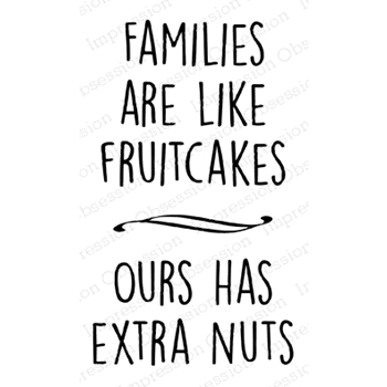 Impression Obsession Cling Stamp FRUITCAKE D5718*