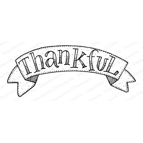Impression Obsession Cling Stamp THANKFUL BANNER D12278 Preview Image