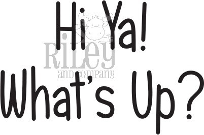 Riley and Company Funny Bones HI YA WHATS UP Cling Rubber Stamp RWD-841 zoom image