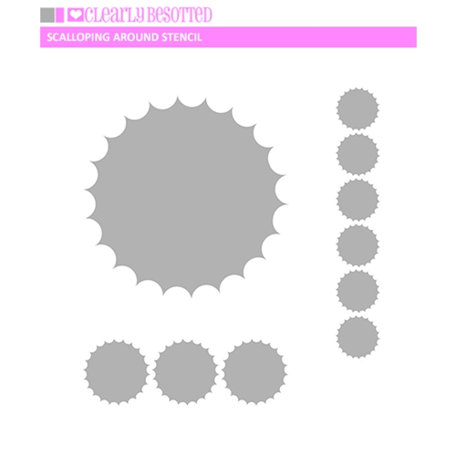Clearly Besotted SCALLOPING AROUND Stencil  Preview Image