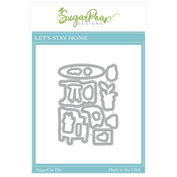 SugarPea Designs LET'S STAY HOME SugarCuts Dies spd00472