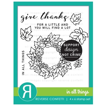 Reverse Confetti IN ALL THINGS Clear Stamps