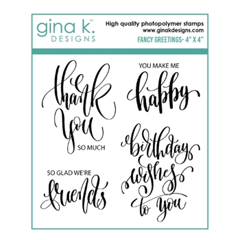 Gina K Designs FANCY GREETINGS Clear Stamps 6576