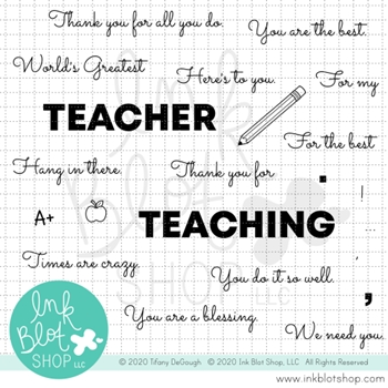 Ink Blot Shop Clear Stamp Set TEACHER GREETINGS inbl100