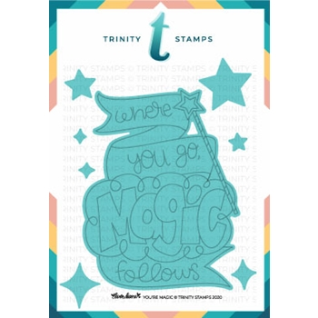 RESERVE Trinity Stamps YOU'RE MAGIC Die Set tmdc81