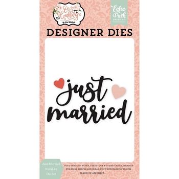 Echo Park JUST MARRIED WORD 2 Die Set ow224041