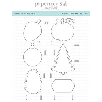 Ink to Paper TAKE YOUR PLACE KIT Dies ITP184*