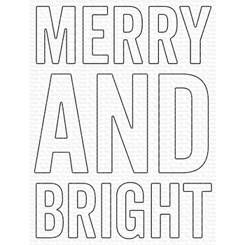 My Favorite Things VERY MERRY AND BRIGHT Dies Die-Namics mft1835