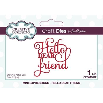 Creative Expressions HELLO DEAR FRIEND Sue Wilson Mini Expressions Dies ceme072