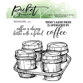 Picket Fence Studios SPONSORED BY COFFEE Clear Stamps bb145