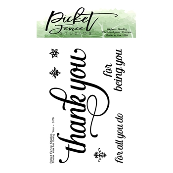 Picket Fence Studios THANK YOU FOR BEING YOU Clear Stamps s176