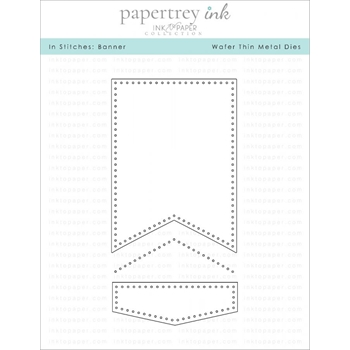 Ink to Paper IN STITCHES BANNER Dies ITP208*