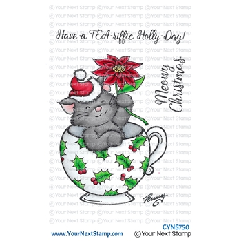 Your Next Stamp TEA RIFFIC HOLLY DAY Clear cyns750