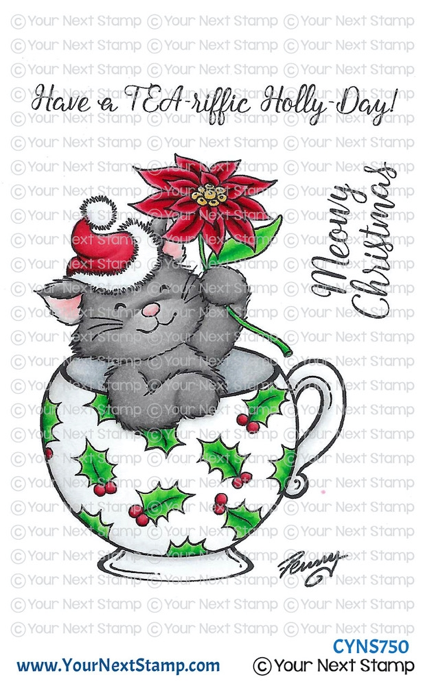 Your Next Stamp TEA RIFFIC HOLLY DAY Clear cyns750 zoom image
