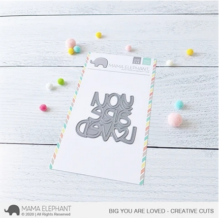 Mama Elephant BIG YOU ARE LOVED Creative Cuts Steel Dies Preview Image