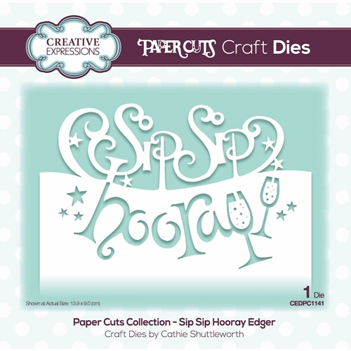Creative Expressions SIP SIP HOORAY EDGER Paper Cuts Collection Die cedpc1141 Preview Image